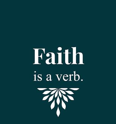 Faith is a Verb