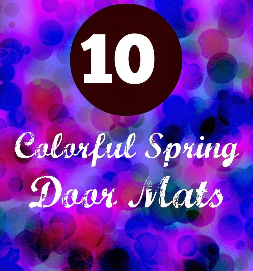 10 Colorful Spring Door Mats 1