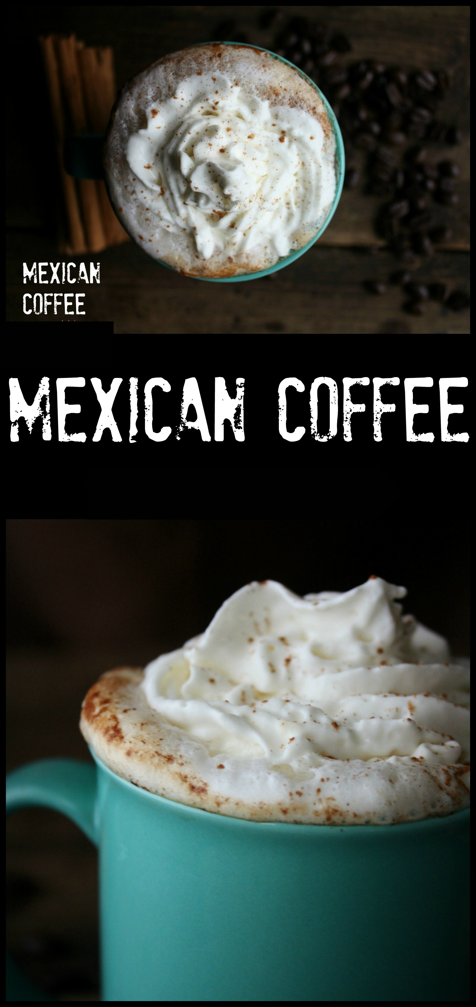 Mexican Coffee. A boozy after dinner dessert coffee.