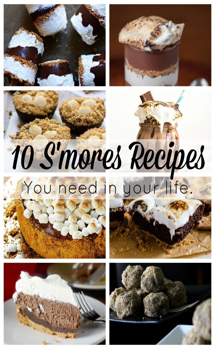 10 S'mores REcipes you need in your life right now!