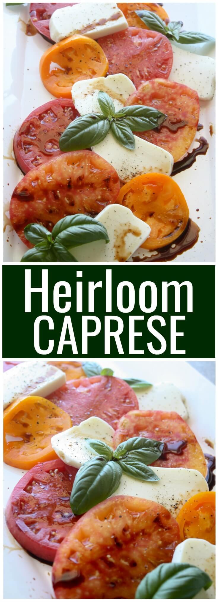 Heirloom Caprese Salad.